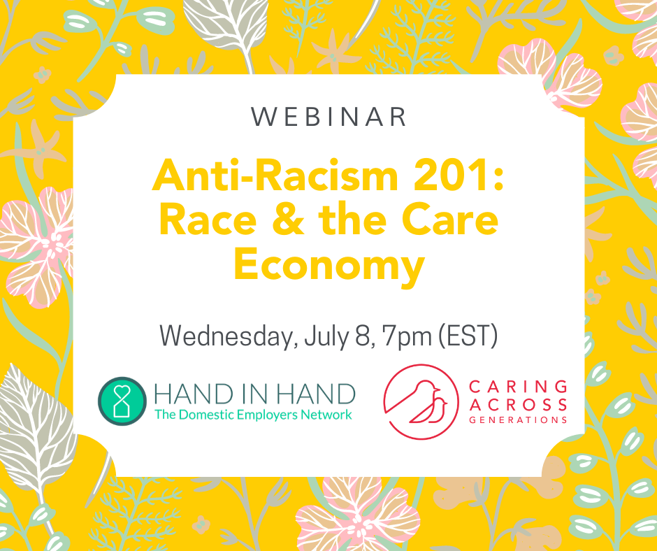 Illustration of flowers with text reading: Webinar Anti-Racism 201: Race and the Care Economy.