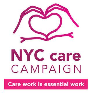 NYC Care Campaign Care Work is Essential Work